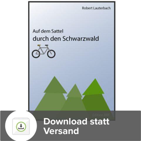 """Ebook """"Auf dem Sattel durch den Schwarzwald"""""""